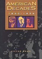 American Decades: 1930-1939