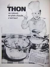 PUBLICITÉ PRESSE 1964 LE THON AU NARUREL RECETTE DE RAYMOND OLIVER - ADVERTISING