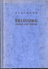Bernhard Bartmann Dogmatik Professor Paderborn, Die Erlösung, Sünde u Sühne 1933
