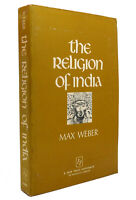 Max Weber THE RELIGION OF INDIA  1st Edition 2nd Printing