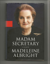 MADAM SECRETARY A MEMOIR MADELEINE ALBRIGHT