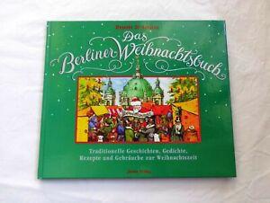 Das Berliner Weihnachtsbuch - Traditionelle Geschichten, Gedichte, Rezepte ...
