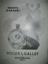 PUBLICITE DE PRESSE ROGER ET GALLET FARINA PAVOTS D'ARGENT PARFUM FRENCH AD 1929