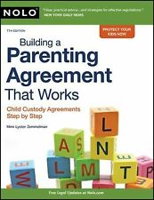 Building a Parenting Agreement That Works : Child Custody Agreements Step by