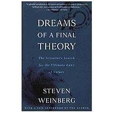Dreams of a Final Theory: The Scientist's Search for the Ultimate Laws of Natur