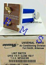 UNIVERSAL PARTS RHEEM RUUD 47-25349-02 LIMIT SWITCH OPEN 170F CLOSE 150F