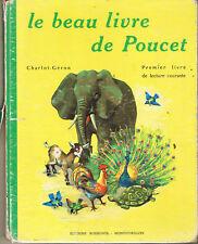Le Beau Livre de Poucet Premier livre de Lecture courante CP CE1 Ed Rossignol