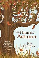 The Nature of Autumn by Jim Crumley BRAND NEW BOOK (Hardback, 2016)