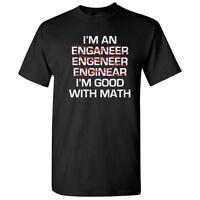 Im Good At Math Sarcastic Cool Math Graphic Gift Idea Adult Humor Funny T-Shirt