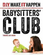 Babysitters' Club (D.I.Y. Make It Happen)-ExLibrary