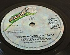 """CAROLE BAYER SAGER~YOU'RE MOVING OUT TODAY~K 12257~1st PRESS~UK 7"""" SINGLE~EX-"""