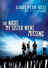 NEW - The Night My Sister Went Missing by Plum-Ucci, Carol