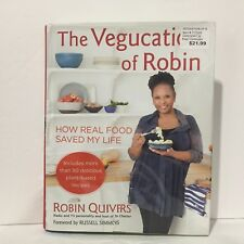 The Vegucation of Robin : How Real Food Saved My Life by Robin Quivers Free Ship