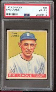1933 Goudey Sam Jones #81 Chicago White Sox PSA 4 SET BREAK