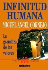 Infinitud Humana: LA Grandeza De Los Valores (Spanish Edition), Cornejo, Miguel