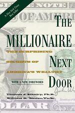 The Millionaire Next Door: Surprising Secrets of America's Wealthy, Thomas Stanl
