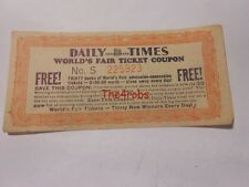 1933 Chicago Worlds Fair Daily Times Ticket Coupon