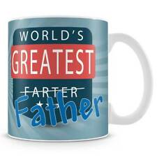 Worlds Greatest Farter Father Ceramic Coffee Mug – Makes an ideal Funny Fathers