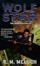 Wolf Star: Tour of the Merrimack #2 by R M Meluch (Paperback / softback, 2007)