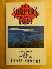 """il SURFER'S Guida Turistica"" Chris Ahrens MANUALE Surf Paradise prima ed firmato"