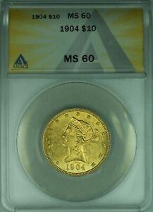 1904 Liberty Head G$10 Gold Ten Dollar ANACS MS-60