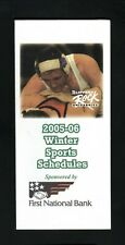 Slippery Rock--2005-06 Wrestling/Winter Sports Schedule--First National Bank