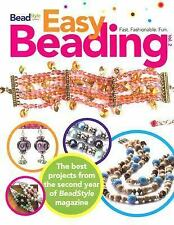 Easy Beading, Volume 2: The Best Projects from the Second Year of BeadStyle Maga