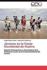 Jóvenes en la Costa Occidental de Huelva: Estudio Demográfico y Sociológico de l