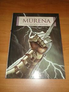 MURENA, TOME 4 : CEUX QUI VONT MOURIR... == EO, 2002 == NEUF