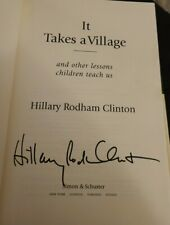 "HILLARY CLINTON SIGNED ""IT TAKES A VILLAGE"" BOOK 1ST EDITION 1ST LADY BILL CLIN"