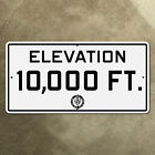 elevation 10000 feet California highway road sign 1947 CDOH 36x18 Sierra Nevada
