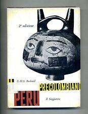 Geoffrey H. S. Bushnell # IL PERÚ PRECOLOMBIANO # Il Saggiatore 1961 2A ED.