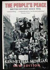 The People's Peace: British History Since 1945 Kenneth O. Morgan 1999 Pbk FINE