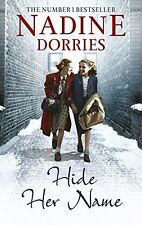 Hide Her Name (The Four Streets Trilogy),Nadine Dorries