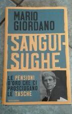 Mario Giordano - SANGUISUGHE - MONDADORI