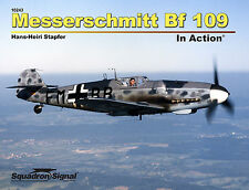 Messerschmitt Bf 109 in Action (2016 edition) (Squadron Signal 10243)