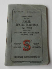 Singer Sewing Machines No. 201K Instruction Booklet