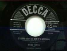 "ETHEL SMITH ""LERO LERO / BEM TE VI ATREVIDO / TICO TICO"" 45"