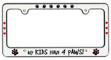 Plastic License Plate Frame Tag Holder - My Kids Have 4 Paws - Dogs, Hearts