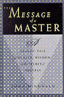 Message of a Master : A Classic Tale of Wealth, Wisdom..I347