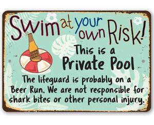 "Metal Sign - Swim At Your Own Risk - Durable Metal Sign -8"" x 12"" Indoor/Outdoor"
