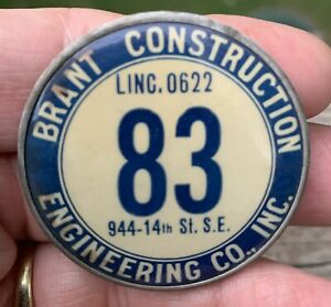 Vintage Employee badge-Brant Construction Engineering Co-celluloid-metal pinback