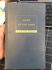 Light Of The Years By Grace Noll Crowell 1936 1st Edition Inspirational Poems