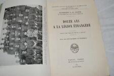 DOUZE ANS A LA LEGION ETRANGERE SERGENT COOPER MILITARIA 1934 PAYOT