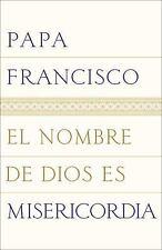 El Nombre de Dios Es Misericordia by Papa Francisco (2016, Paperback)
