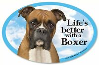 """Life's better with a Boxer 6"""" x 4"""" Oval Magnet Made in the USA"""