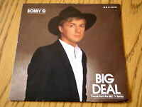 "BOBBY G - BIG DEAL THEME   7"" VINYL PS"