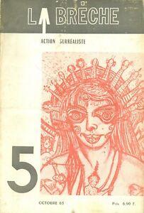 🌓[REVUE] La Brèche Action Surréaliste n°5 octobre 1963 Breton Alechinsky Toyen