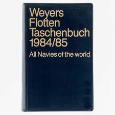 Weyers Flottentaschenbuch 1984 / 85. 57. Jahrgang. Gerhard Albrecht
