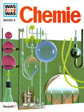 Was ist Was: Band 4 - Chemie [Gebundene Ausgabe]